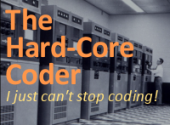The Hard-Core Coder