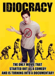 Idiocracy documentary
