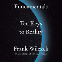Wilczek: Fundamentals